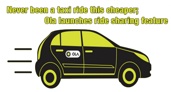Never has been a taxi ride this cheap; Ola launches ride sharing feature
