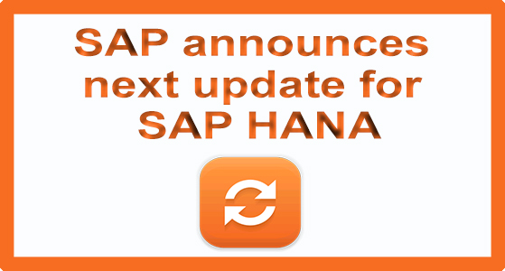 SAP announces next update for SAP HANA