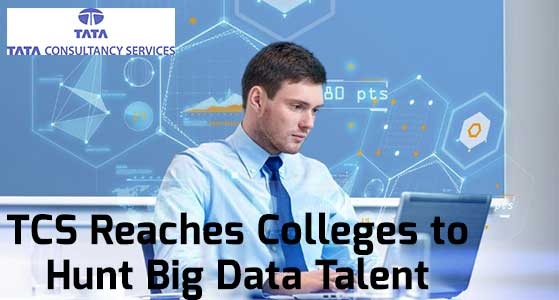 TCS Reaches Colleges to Hunt Big Data Talent