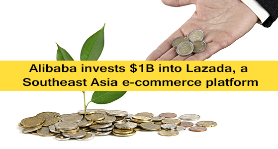 Alibaba invests $1B into Lazada, a Southeast Asia e-commerce platform