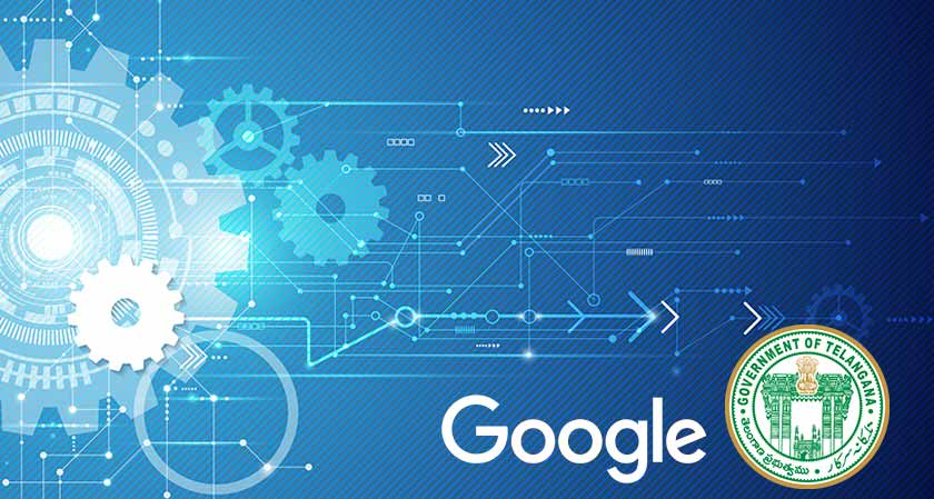 Google India makes a MoU with the Telangana Government aiming 'Digitization'