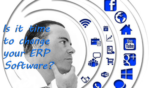 Is it time to change your ERP Software?