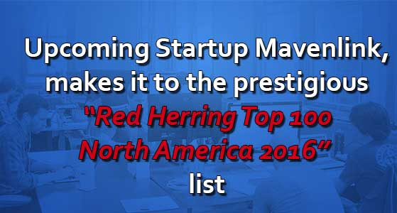 "Upcoming Startup Mavenlink, makes it to the prestigious ""Red Herring Top 100 North America 2016"" list"