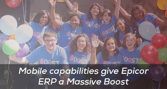 Mobile capabilities give Epicor ERP a Massive Boost