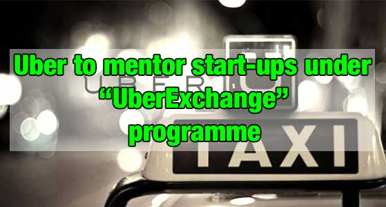 "Uber to mentor start-ups under ""UberExchange"" programme"