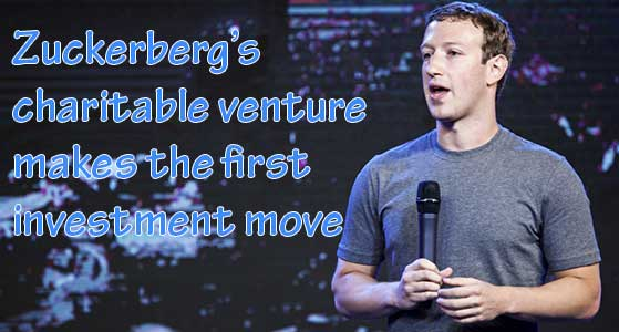 Zuckerberg's charitable venture makes the first investment move