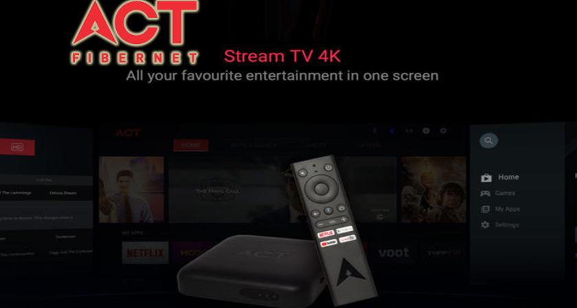 ACT Fibernet Unveils its Stream TV 4K in India
