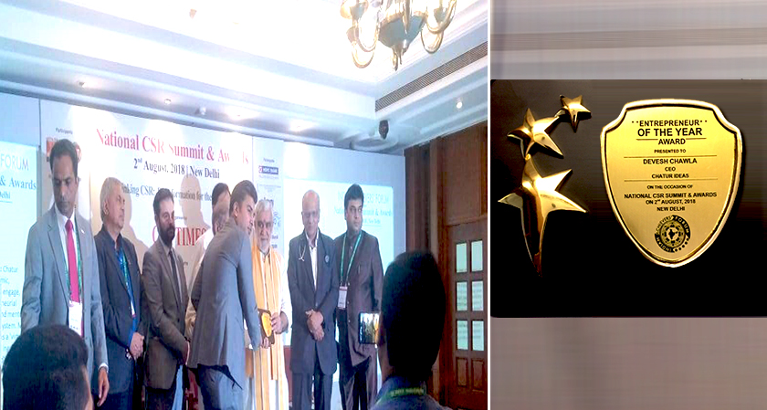 "Devesh Chawla, Founder, CEO, of Chatur Ideas wins ""Entrepreneur of the year award 2018"""