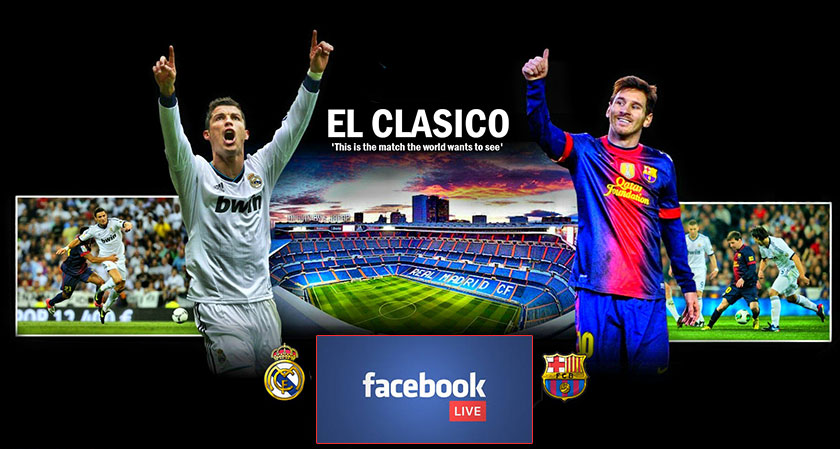 El Clasico Live and Free in India: All Thanks to Facebook Watch