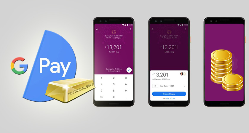 Gold Buying now Launched by Google Pay: Partners with MMTC-PAMP India