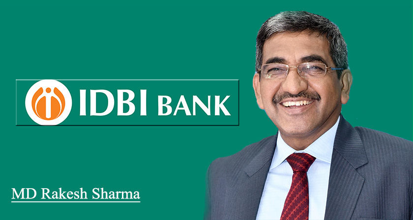 IDBI Bank is planning to renew the term of service for current MD Rakesh Sharma