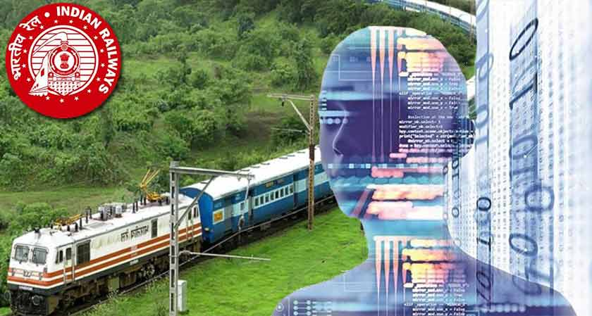 Indian Railways to get a modern touch as it is including IoT, Big Data, and AI