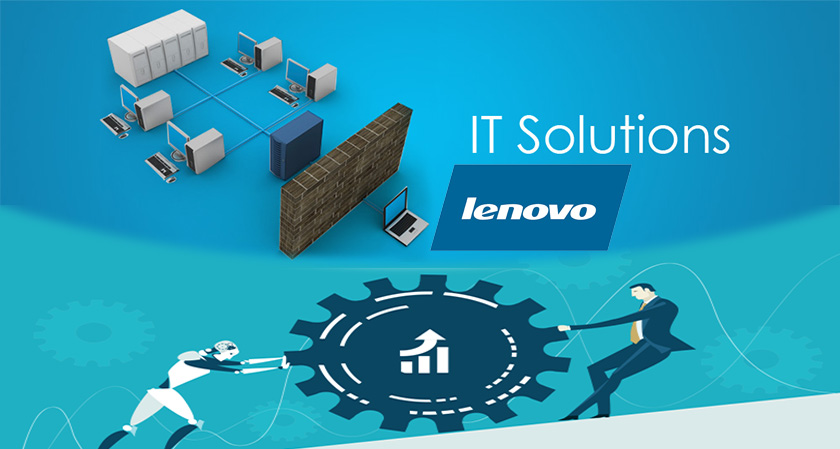 Lenovo India Forays into end-to-end IT Solution Business