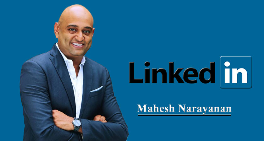 Mahesh Narayanan: The New Country Manager for LinkedIn
