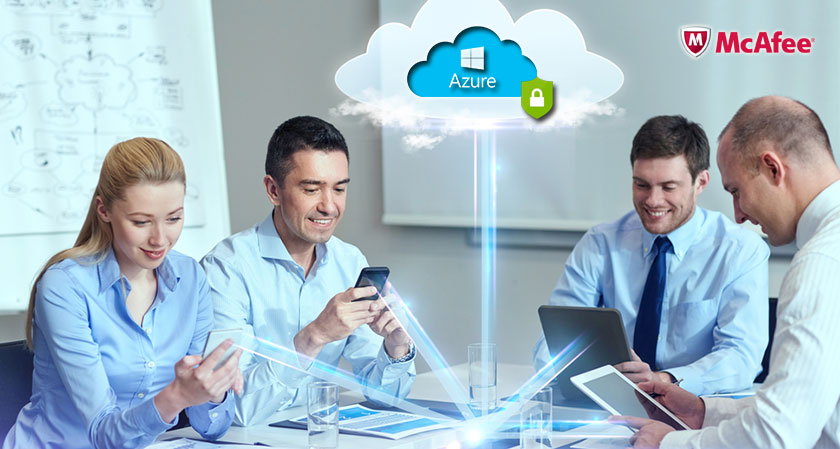 McAfee has launched the most comprehensive cloud Security Solution for Microsoft Azure