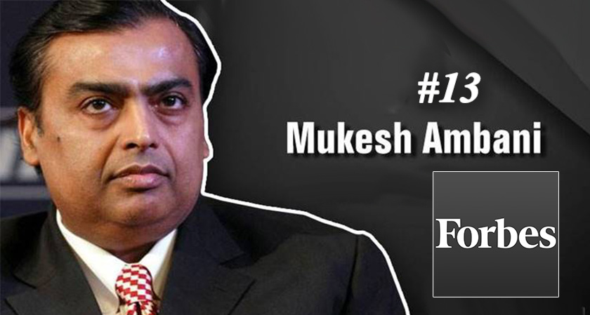 MukeshAmbani is the only Indian on Forbes top 20