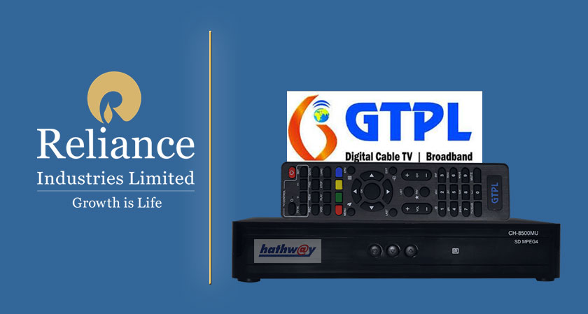 Reliance makes announcement of its interest to acquire multi-system-operator GTPL Hathway