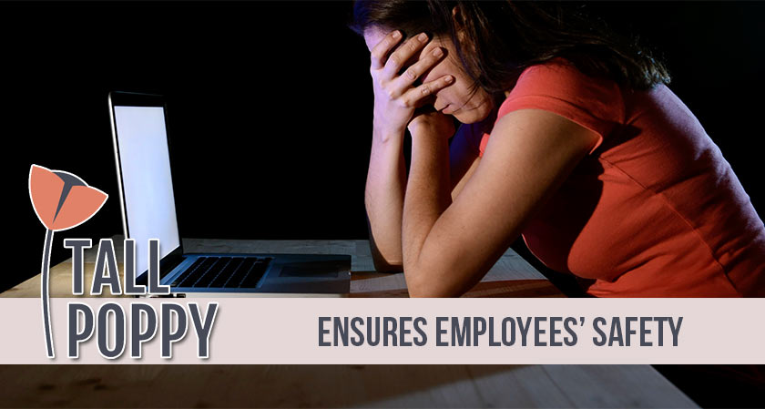 Tall Poppy safeguards employees from online harassment