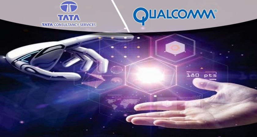 TCS, Qualcomm launch a new innovation hub in Hyderabad to build to improve Artificial Intelligence and IoT