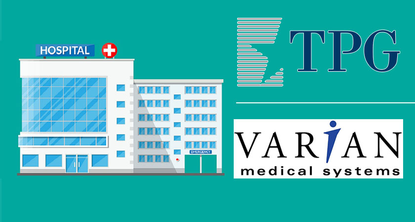 TPG Growth Signs a Pact with Varian Medical Systems to Sell Its Cancer Treatment Hospitals Chains for $283 Million