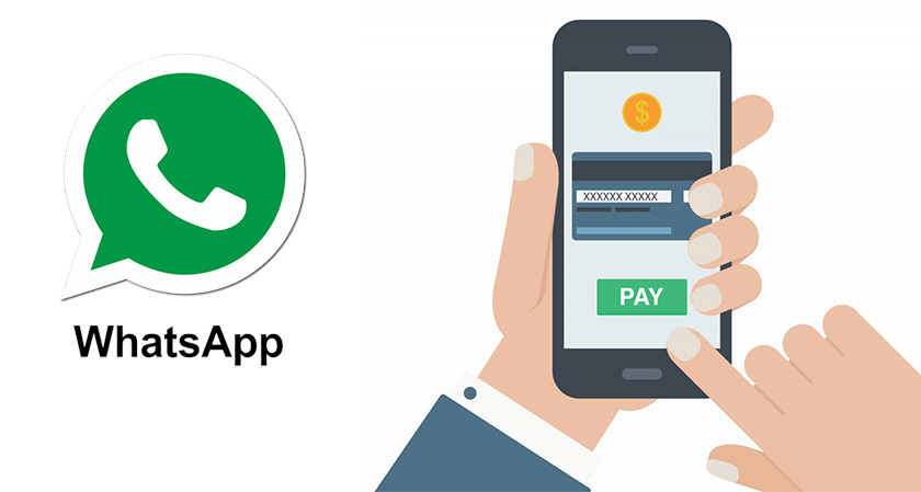 Very soon users will be able to make payments through WhatsApp