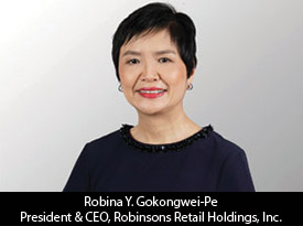 Robina Y. Gokongwei-Pe, Robinsons Retail Holdings, Inc. President and CEO: 'Our Mission is to Provide Exceptional Quality Products at Competitive Prices and Excellent Service to Our Customers'