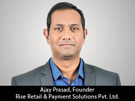 thesiliconreview-ajay-prasad-founder-rise-retail-payment-solutions-pvt-ltd-2019.jpg