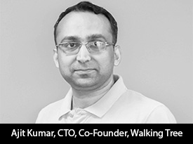 thesiliconreview-ajit-kumar-cto-co-founder-walking-tree-2017