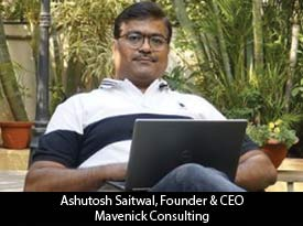 thesiliconreview-ashutosh-saitwal-founder-ceo-mavenick-consulting-2019.jpg
