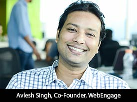 thesiliconreview-avlesh-singh-cofounder-webengage-2017