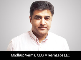 thesiliconreview-madhup-verma-ceo-vteamlabs-llc-2019.jpg