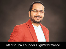 thesiliconreview-manish-jha-founder-digiperformance-2019.jpg