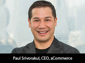 thesiliconreview-paul-srivorakul-ceo-acommerce-20.jpg